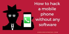 This article provides guidance for how to hack a mobile phone without any software as well as how you can prevent your phone against hacking.