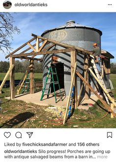 Porches are going up with antique salvaged beams from a barn in Ohio❤️ Silo House, Tiny House Cabin, Grain Silo, Backyard Gazebo, She Sheds, Little Houses, Small Houses, Round House, Stone Houses