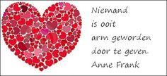 Niemand is ooit arm geworden door te geven - Anne Frank - klaproos