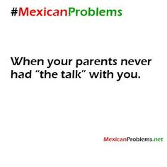 Mexican Problem #7540 - Mexican Problems