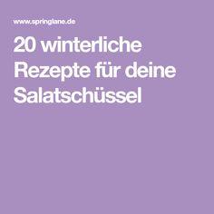 20 winterliche Rezepte für deine Salatschüssel