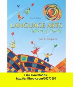 Language Arts Patterns of Practice  Value Package (includes Reading and Learning to Read) (9780138148058) Gail E. Tompkins , ISBN-10: 0138148058  , ISBN-13: 978-0138148058 ,  , tutorials , pdf , ebook , torrent , downloads , rapidshare , filesonic , hotfile , megaupload , fileserve