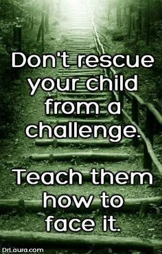 parenting quotes and parenting wisdom Great Quotes, Quotes To Live By, Me Quotes, Motivational Quotes, Inspirational Quotes, Child Quotes, Advice Quotes, Daughter Quotes, Super Quotes