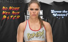 Ronda Rousey Selling Screw The Woo & Damn The Man T-Shirts Away From WWE Rowdy Ronda, Wrestling News, Ronda Rousey, Duke, The Man, Projects, People, T Shirt, Women
