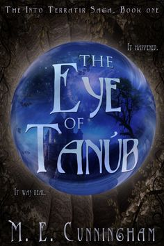 A reading deal for: The Eye Of Tanub by M. Cunningham - Everyone thinks she's crazy. But Lauren Marriott knows her journey into Terratir happened. It was real, and she's writing it all down in frightening detail. Book 1, This Book, The Warlord, Book Table, Books For Teens, Book Nooks, Great Stories, Great Books, Saga