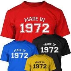 MADE IN 1972 - 40th Birthday Gift / Present T-SHIRT - Mens