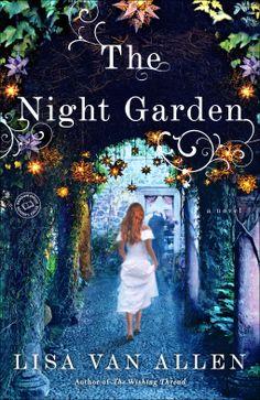 The Night Garden | Lisa Van Allen | 9780345537836 | NetGalley