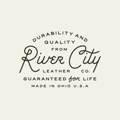 "Custom lettering ""Durability & Quality from @RiverCityLeather Co. Guaranteed for Life 