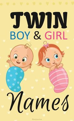 Twin boy and girl names: 50 unique boy girl twin names baby Boy Girl Twin Names, Twin Baby Girls, Boy Girl Twins, Twin Babies, Boy Or Girl, Baby Twins, Baby Baby, Names Baby, Unique Twin Names