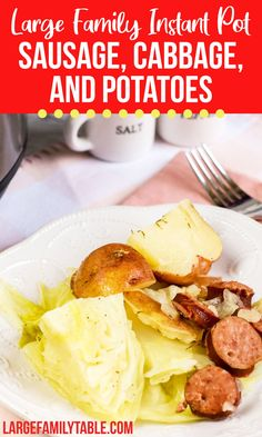 Instant Pot Sausage, Cabbage, and Potatoes | Large Family Table Dinner - Large Family Table Kielbasa And Potatoes, Kielbasa And Cabbage, Cabbage And Potatoes, Large Family Meals, Thanksgiving Dinner Recipes, Cabbage Recipes, Cheap Meals, Slow Cooker Recipes, Instant Pot