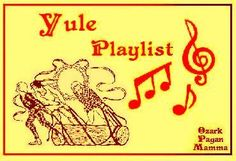 Yule Playlist - Ozark Pagan Mamma