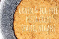 Grain free, dairy free pizza crust.  Can sub regular eggs