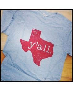 Say it loud, and wear it proud! These comfy and stylish Y'all T-Shirts should be your spring and summer uniform. Let everyone know where you're from, y'all!