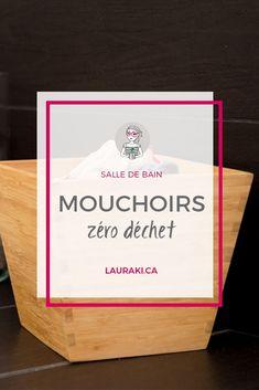 Revenir aux mouchoirs en tissu | Choosing handkerchief Tissues for a zero waste life. #zerodechet #zerowaste #