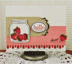 Strawberry card Mason Jar Tags, Jar Fillers, Label Shapes, Scrapbook Supplies, Scrapbooking, Cool Cards, Clear Stamps, Card Making, Paper Crafts
