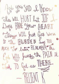 "-Relient K Lyric art. Mmhmm ""Let it all out"" Quote"