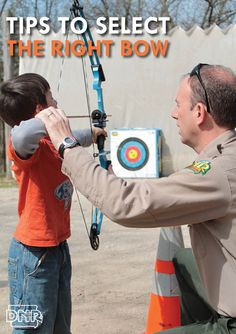 Tips for selecting a bow for target archery, bowhunting or bowfishing from the Iowa DNR