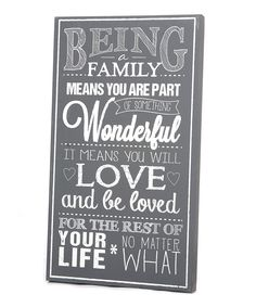 Another great find on #zulily! Gray & White 'Being Family' Wall Art by Twelve Timbers #zulilyfinds