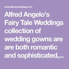 Alfred Angelo's Fairy Tale Weddings collection of wedding gowns are are both romantic and sophisticated, perfect for today's bride. Wedding Disney, Snow Wedding, Bridal Gowns, Wedding Gowns, Cinderella Gowns, Princess Bridal, Alfred Angelo, Wedding Honeymoons, Allure Bridal