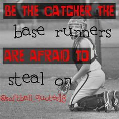 softball catcher quotes baseball sister mom volleyball sports stuff quote daughter The idea of sport Softball Catcher Quotes, Softball Memes, Baseball Quotes, Softball Players, Fastpitch Softball, Softball Stuff, Softball Things, Softball Crafts, Softball Pitching