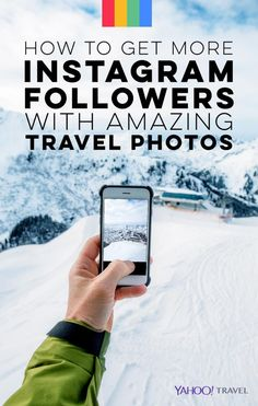 How to Get More Instagram Followers with Amazing Travel Photos