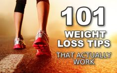 101 Weight Loss Tips That Actually Work | FBHQ for Fitness, Health, Positivity.