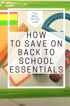 601f8f5087806 Saving on Back to School Essentials is simple with these few tricks and tips.  Summer