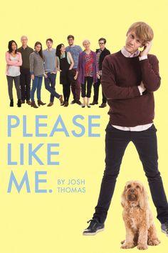 Please like Me é uma sitcom australiana criada e estrelada por Josh Thomas. Inspirada em situações vividas por ele, Josh interpreta um jovem que tenta aproveitar ao máximo os prazeres de dividir com amigos uma casa de veraneio. Mas quando seu pai Alan troca a esposa Rose por Claire, uma mulher mais