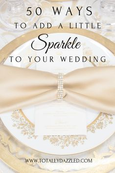 50 Ways to Bling Out Your Wedding Gold Wedding Theme, Space Wedding, Bling Wedding, Wedding Reception Decorations, Elegant Wedding, Wedding Blog, Wedding Colors, Diy Wedding, Wedding Venues