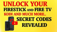INSTALL KODI ON FIRESTICK & FIRE TV AND MORE WITH SECRET CODES REVEALED!...