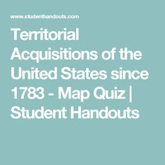 04 key for printable south america countries quiz pdf outline territorial acquisitions of the united states since 1783 map quiz student handouts sciox Images