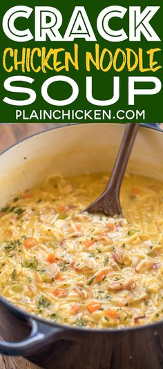 Chicken Noodle Soup - this soup should come with a warning label! SO GOOD!!! Ready in 30 minutes! Chicken, cheese soup, milk, chicken broth, celery, carrots, ranch mix, bacon, cheddar cheese and egg noodles. Everyone went back for seconds - even our super picky eaters! A great kid-friendly dinner!! We love this soup!