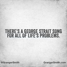 My whole life has been a George Strait song Country Music Quotes, Country Music Lyrics, Country Songs, Country Life, Country Guys, Infp, Lyric Quotes, Me Quotes, Qoutes