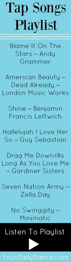 music songs Tap Songs Blame It On The Stars Andy Grammer American Beauty Dead Already London Music Works Shine Benjamin Francis Leftwich Hallelujah I Love Her So Guy Sebastian Drag Me Tap Songs, Songs For Dance, Tap Dance Quotes, Dance Playlist, Jazz Dance, Dance Class, Dance Moms, Dance Music, Music Quotes