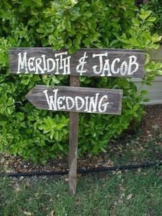 Wedding signage - too cute