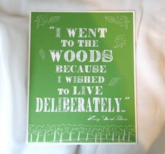 Inspirational - Typography - Giclee Art Print - Thoreau - Literature - Walden - I Went to the Woods. $18.00, via Etsy.