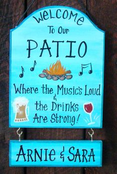 Custom Patio Backyard Sign for Home Party Camp or Lake Personalized with Your NAME Signs Camping Beer Wine Music Fire by CreativeDesigns77 on Etsy