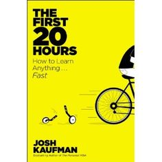 """Chris reviews """"The First 20 Hours: How to learn anything...fast!"""" Maybe I can use these techniques to figure out this Pinterest thing."""