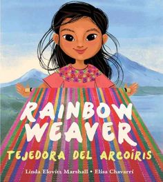 Ixchel, a young Mayan girl who is not allowed to use her mother's thread to weave, exercises her ingenuity and repurposes plastic bags to create colorful weavings. Includes glossary and author's note.