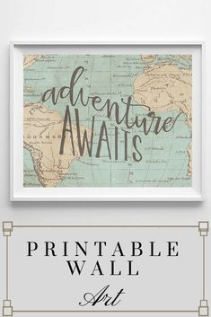 Adventure Awaits Printable wall art. This art work is perfect with the map of the world in the background. I would love to give this as a gift to my kids when they graduate from high school! #Etsy #printables #wallart #ad #Homedecorideas