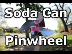 Learn to make a fun pinwheel from an aluminum soda pop can or beer can.  Just in time for spring! Materials: One empty, clean, and dry soda can One...