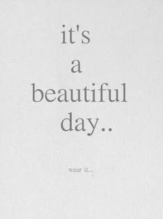 everyday is beautiful since I met you <3...do you know what today is?  ;)