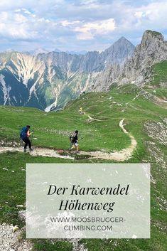 Der Karwendel Höhenweg in Tirol - Etappe 1 bis - Moosbrugger Climbing - Benefits of nature travel. What is natural travel? Europe Destinations, Europe Travel Tips, Holiday Destinations, Thru Hiking, Hiking Trails, Wallpaper Travel, Appalachian Trail Map, Aesthetic Couple, Hiking Quotes