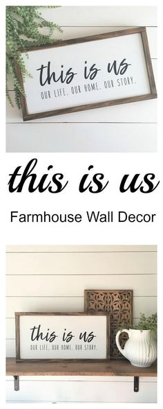 "This is us | Our life. Our home. Our Story. | Farmhouse Framed Wood Sign Decor | 12""x22"" Family Wood Signs Gallery Wall Sign #ad #tv #farmhouse #homedecor #diy #etsy #rustichomedecor"