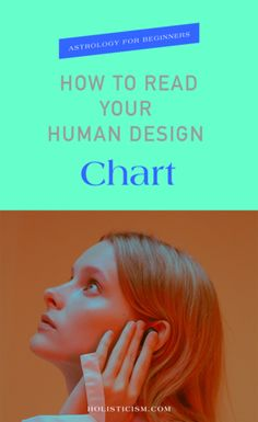 Human Design How to Read Your Human Design Chart — holisticism Human Design System, Astrology Numerology, What Is Meant, Birth Chart, Body Systems, Life Purpose, Inner Peace, Understanding Yourself, Personal Development
