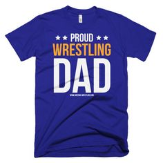 Proud Wrestling Dad - Until Father's Day ONLY