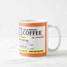 Funny Prescription Coffee Mug | Zazzle