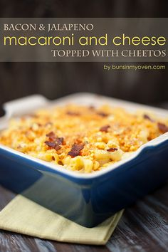 Jalapeno Bacon Macaroni and Cheese topped with Cheetos