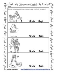 This free worksheet discuss the difference between miracles and magic. This printable asks the students to look at the images and circle the correct answer (miracle or magic).