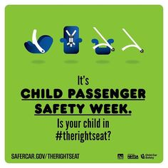 It's CHILD PASSENGER SAFETY WEEK  http://ift.tt/1h6EsOQ #therightseat #pin
